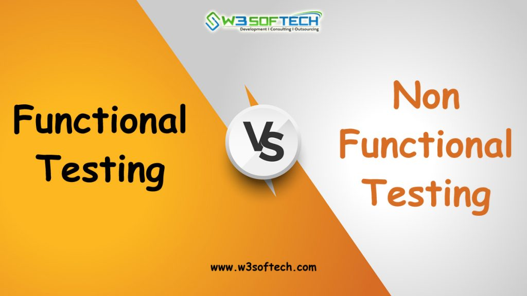 Functional-Testing-vs-Non-Functional-Testing-W3Softech