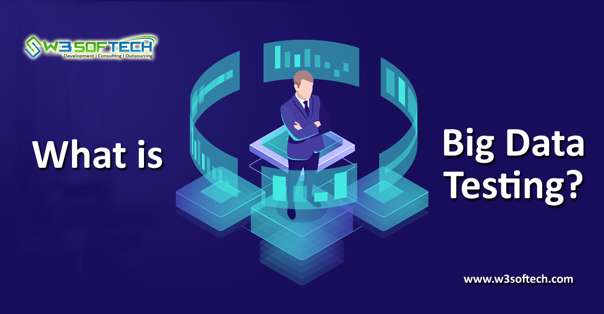 Big-Data-Testing-W3Softech