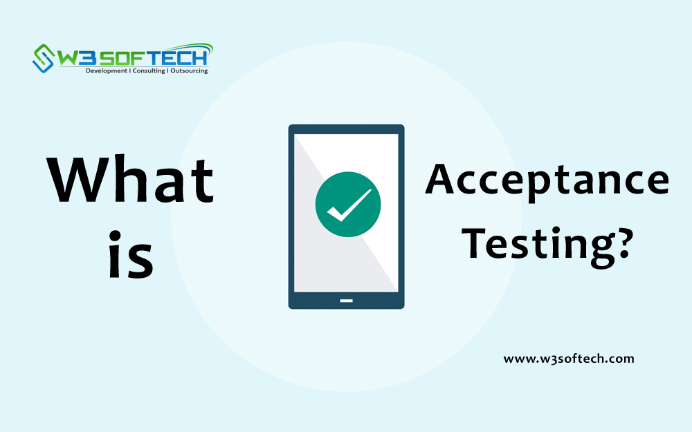 Acceptance-Testing-Blog-W3Softech